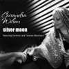 Silver Moon (feat. Common & Terence Blanchard) - Single, Cassandra Wilson