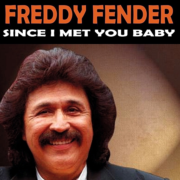 artist songs Freddy Fender.