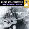 Wee Midnight Hours (Remastered) - Single, Blind Willie McTell