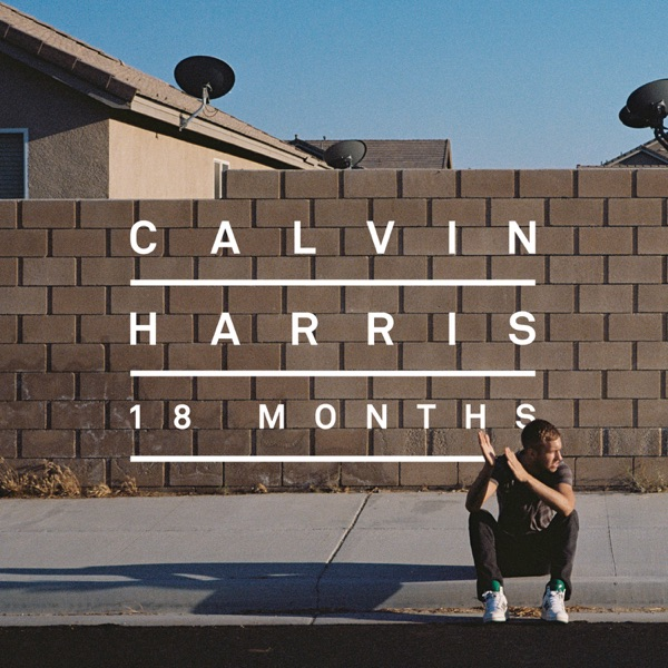 Calvin Harris - Feels So Close