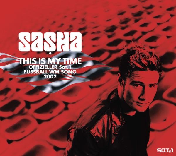 Sasha mit This Is My Time