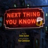 Original Cast Recording - Next Thing You Know Album