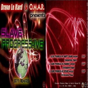 Bruno Le Kard & O.M.A.R. - Slave Progress-Ive (Giuppy Black Remix)