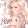 This Is Christmas - Katherine Jenkins, Plácido Domingo, Sally Herbert & Nathan Pacheco
