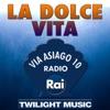 La dolce vita (Via Asiago 10, Radio Rai)