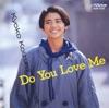 Do You Love Me Kyoko Koizumi Best ジャケット写真