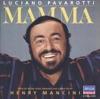 Luciano Pavarotti: Mamma, Henry Mancini & Luciano Pavarotti