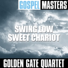 Gospel Masters: Swing Low Sweet Chariot