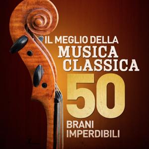 Rafael Kubelik & Filarmonica di Vienna - Il Meglio Della Musica Classica - 50 Brani Imperdibili (Remastered)