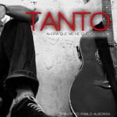 Tanto, Ahora Que Me He Quedado Solo (Tribute to Pablo Alborán)