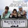 Nørre Nissum No Dowt About It - Drengene fra Angora