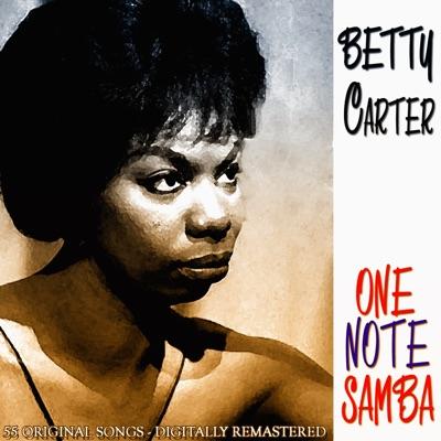 One Note Samba (55 Original Songs - Remastered) - Betty Carter