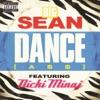 Big Sean - Dance A Remix feat Nicki Mina Song Lyrics