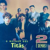 Titãs - 2 É Demais artwork
