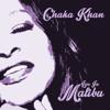 Live in Malibu - Chaka Khan