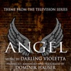 Angel - Theme from the Television Series (Darling Violetta) - Single