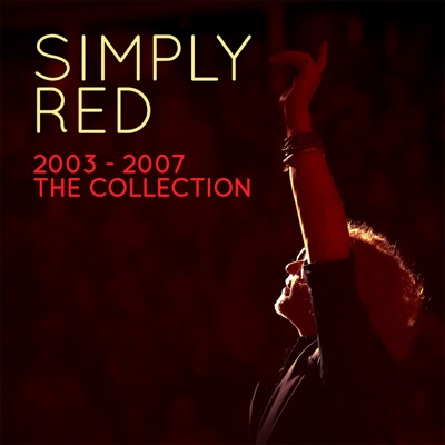 Simply Red 2003-2007 the Collection - Simply Red