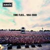 Time Flies... 1994-2009 (Deluxe Version), Oasis