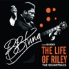 The Life of Riley (Original Motion Picture Soundtrack), B.B. King
