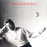 Huey Lewis & The News - Give Me the Keys (And I'll Drive You Crazy)