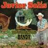 Javier Solis - Sus Grandes Exitos Con Banda, Javier Solís