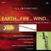 Golden Krithis Vol 4 Earth Fire Wind Fusion With Traditional Classical Themes of India