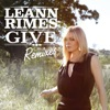 Give (Remixes), LeAnn Rimes
