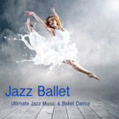 Jazz Ballet Class Music: Ultimate Jazz Music & Ballet Dance Schools, Dance Lessons, Ballet Class, World Music Ballet Barre, Ballet Exercises & Jazz Ballet Moves-Ballet Dance Jazz J. Company