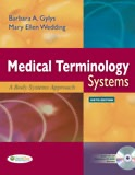 Medical Terminology Systems, Sixth Edition Audio Exercises