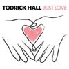 Just Love - Single, Todrick Hall