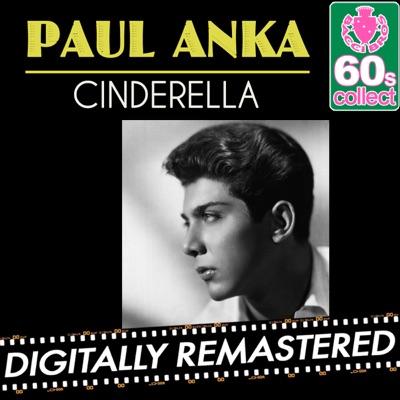 Cinderella (Remastered) - Single - Paul Anka