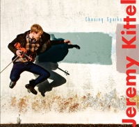 Chasing Sparks by Jeremy Kittel on Apple Music