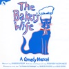 Stephen Schwartz - The Bakers Wife Original London Cast Soundtrack from the Musical Album