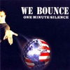 We Bounce - EP, One Minute Silence