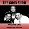 Volume One - The Goon Show