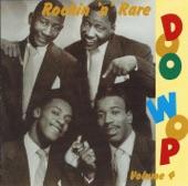 Rockin 'n' Rare Doo Wop Volume 4