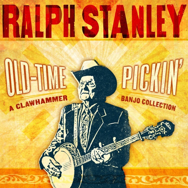 Old-Time Pickin' - A Clawhammer Banjo Collection