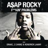 F**kin' Problems (feat. Drake, 2 Chainz & Kendrick Lamar) - Single