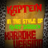 Kaptein (In the Style of Kurt Darren) [Karaoke Version]
