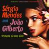 Tristeza de Nos Dois (Remastered) - Sergio Mendes & João Gilberto
