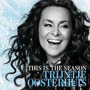 Trijntje Oosterhuis - This Is the Season