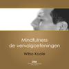 Mindfulness Meditatie - Serie 2 - Vervolgoefeningen - Wibo Koole