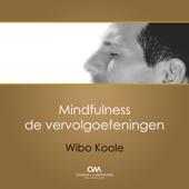 Mindfulness Meditatie - Serie 2 - Vervolgoefeningen