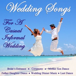 Wedding Songs For A Casual Informal