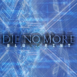 Blueprint ep by die no more on apple music blueprint ep malvernweather Gallery