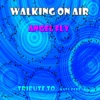 Angel Fly - Walking On Air  Dubby Version