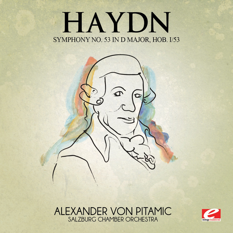 Haydn: Symphony No. 53 in D Major, Hob. I/53 (Remastered) - EP