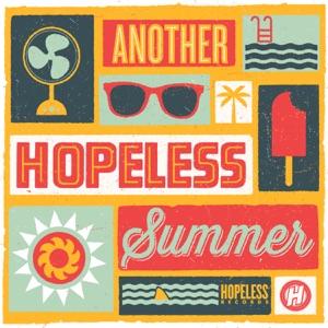 Another Hopeless Summer 2013