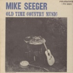 Mike Seeger - Bonaparte's Retreat