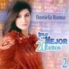 Solo Lo Mejor - 20 Éxitos, Vol. 2: Daniela Romo